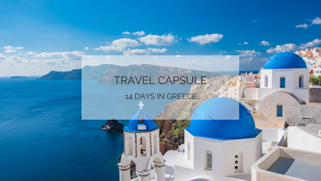 Holiday Capsule: 14 Days in Greece