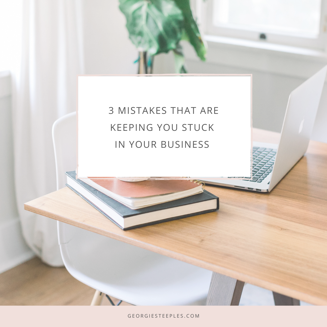 mistakes keeping you stuck in business