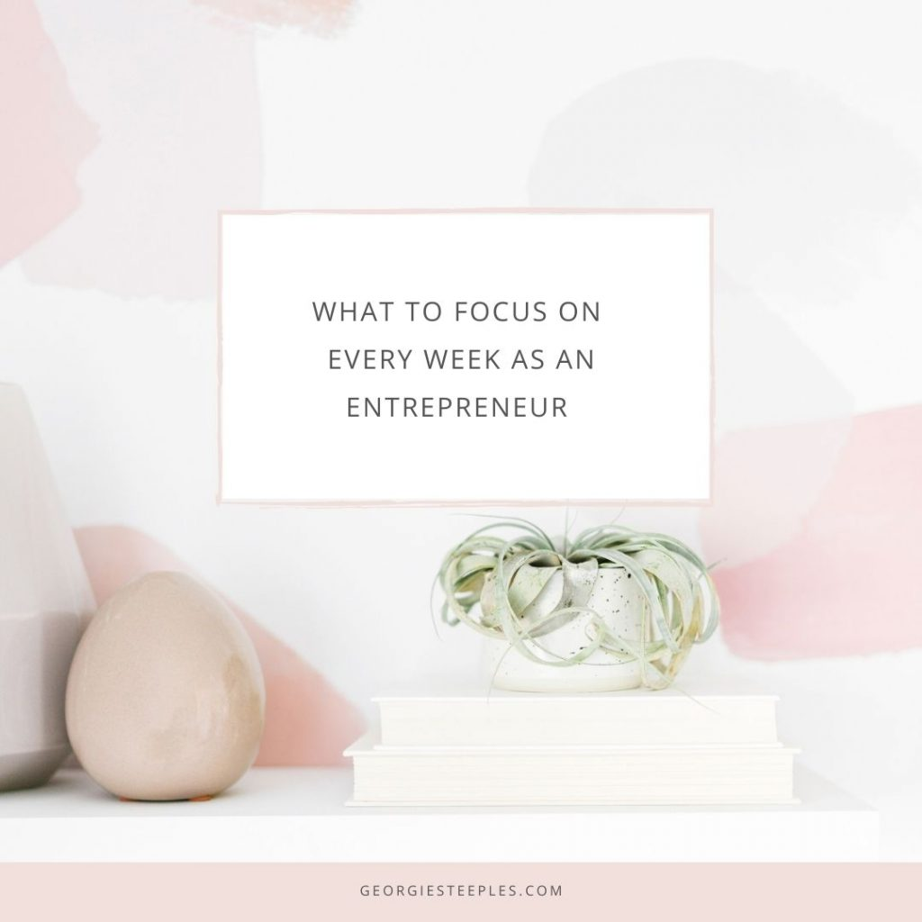 what to focus on every week